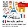 Francia online garantált csoportos nyelvtanfolyam
