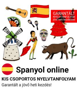Spanyol online garantált csoportos nyelvtanfolyam